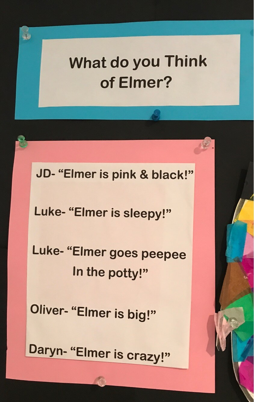 """picture of what children think about the Elefant made at Early Childhood Development Associates Class """"JA- Elmer is pink&black, Luke: Elmer is sleepy; Luke: Elmer goes peepee in the potty; Oliver: Elmer is big"""