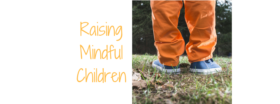 """raising mindful Children"" picture of child walking in the forrest"