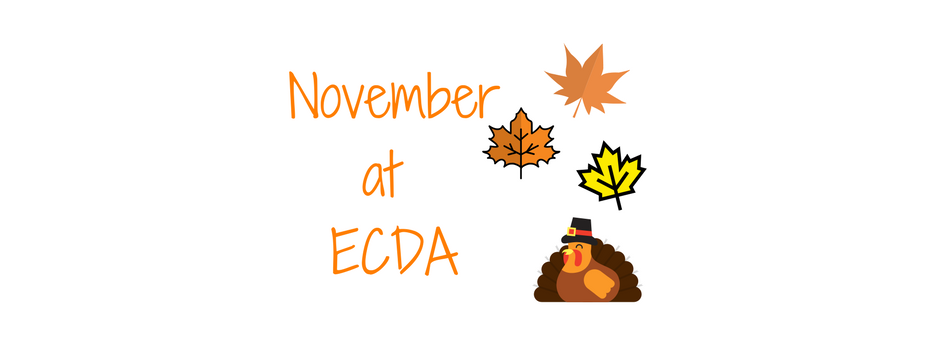 "November at ECDA"" pictures of leaves and turkey"