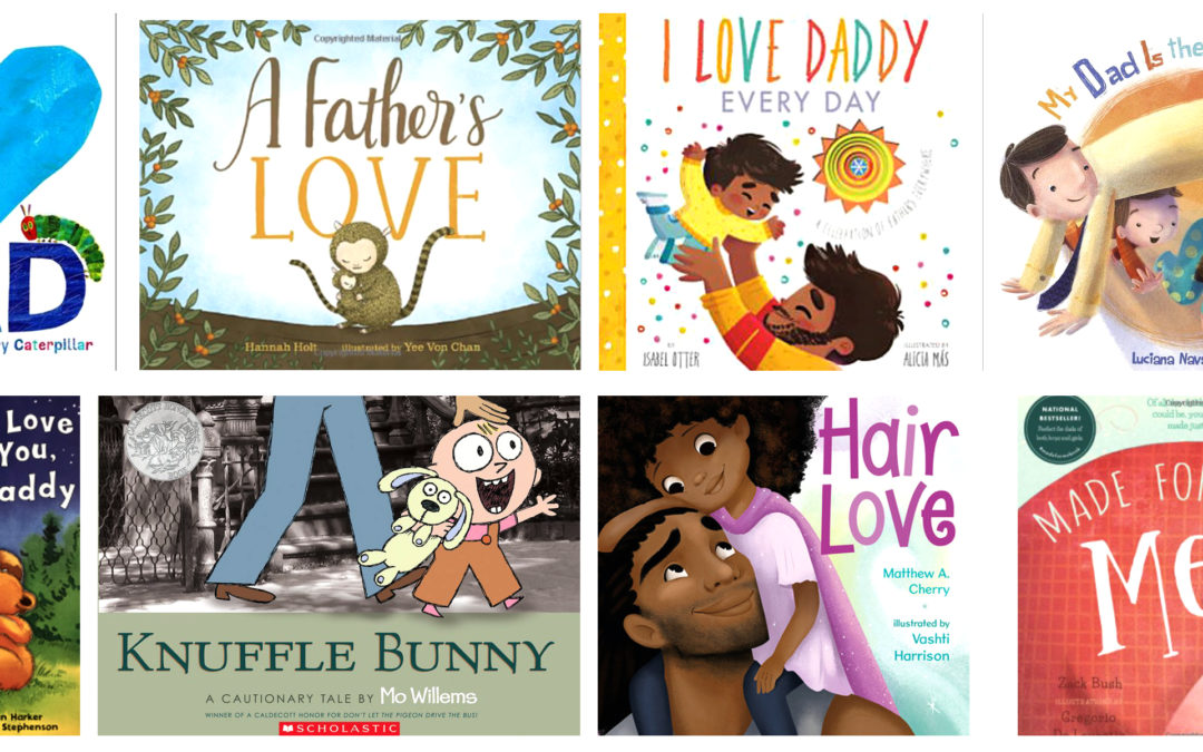 Our Book Recommendations – Celebrating Father, Daddy, Papa